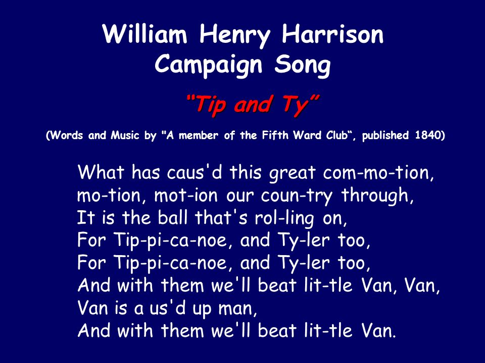 William Henry Harrison Campaign Song