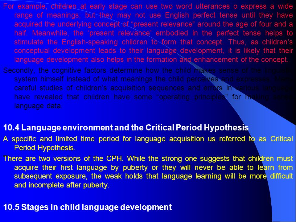 10.4 Language environment and the Critical Period Hypothesis
