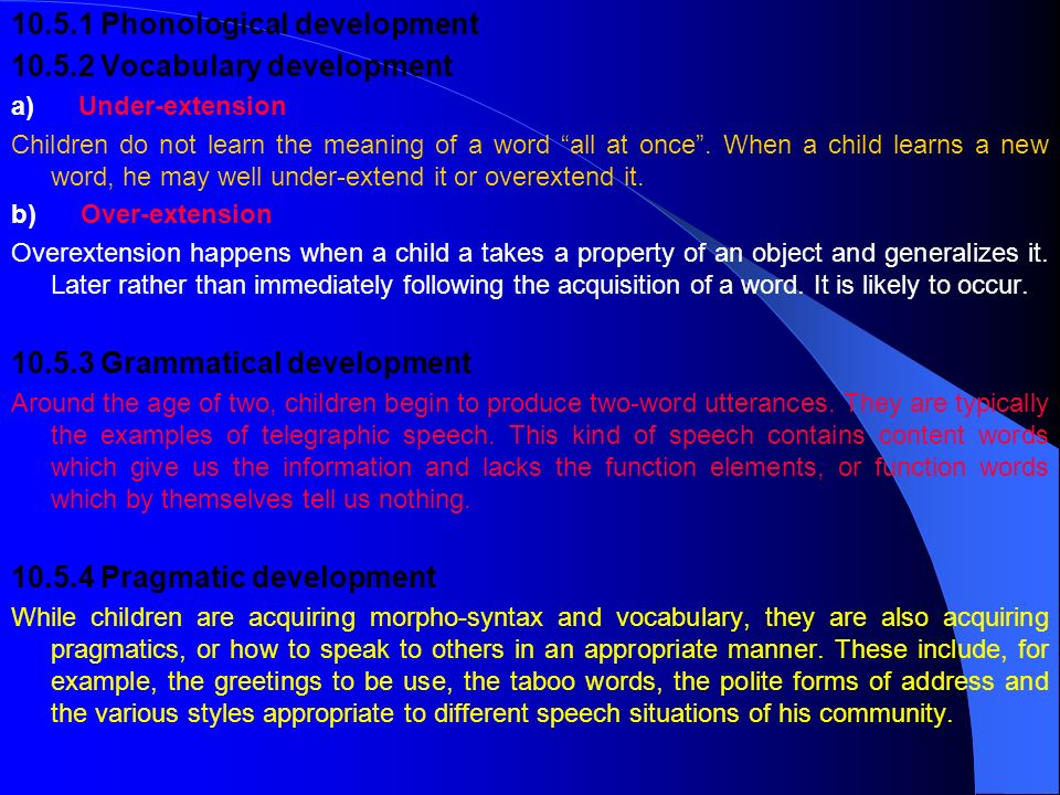 Phonological development Vocabulary development
