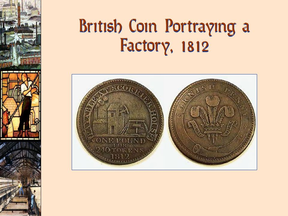 British Coin Portraying a Factory, 1812