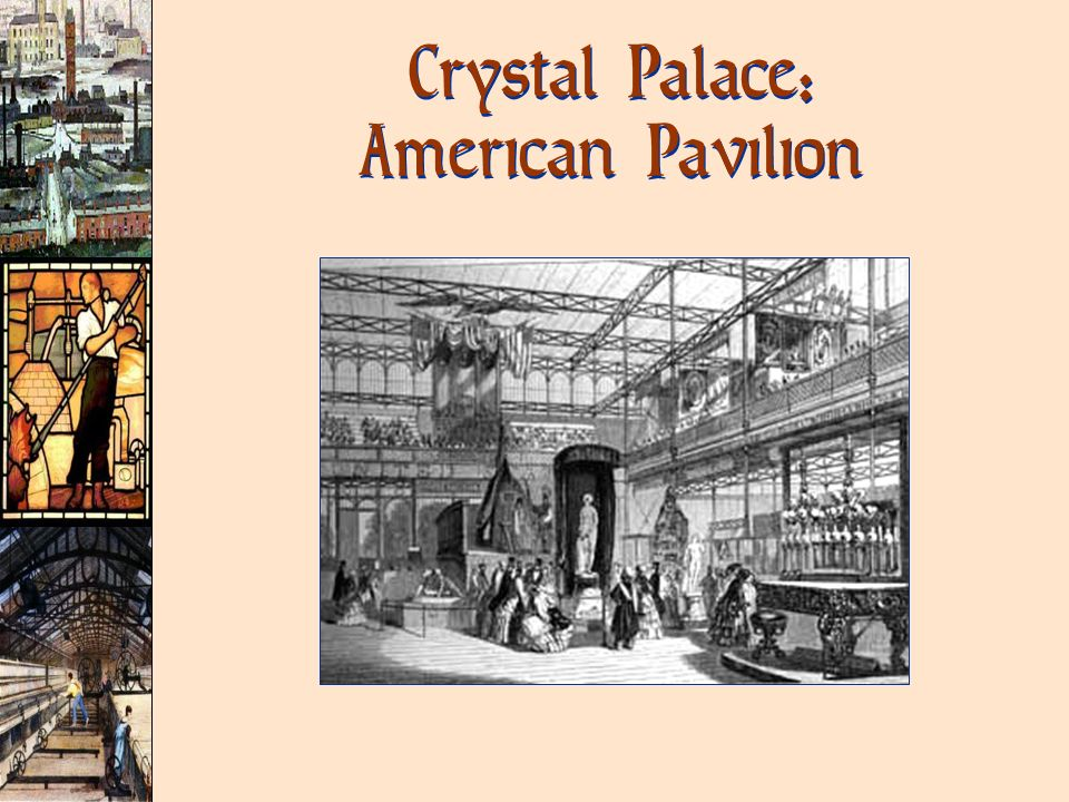 Crystal Palace: American Pavilion
