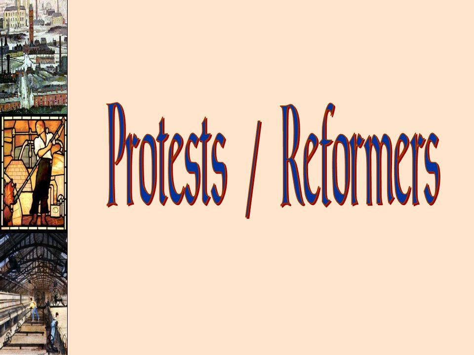 Protests / Reformers