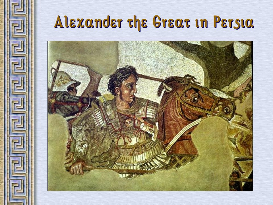 Alexander the Great in Persia