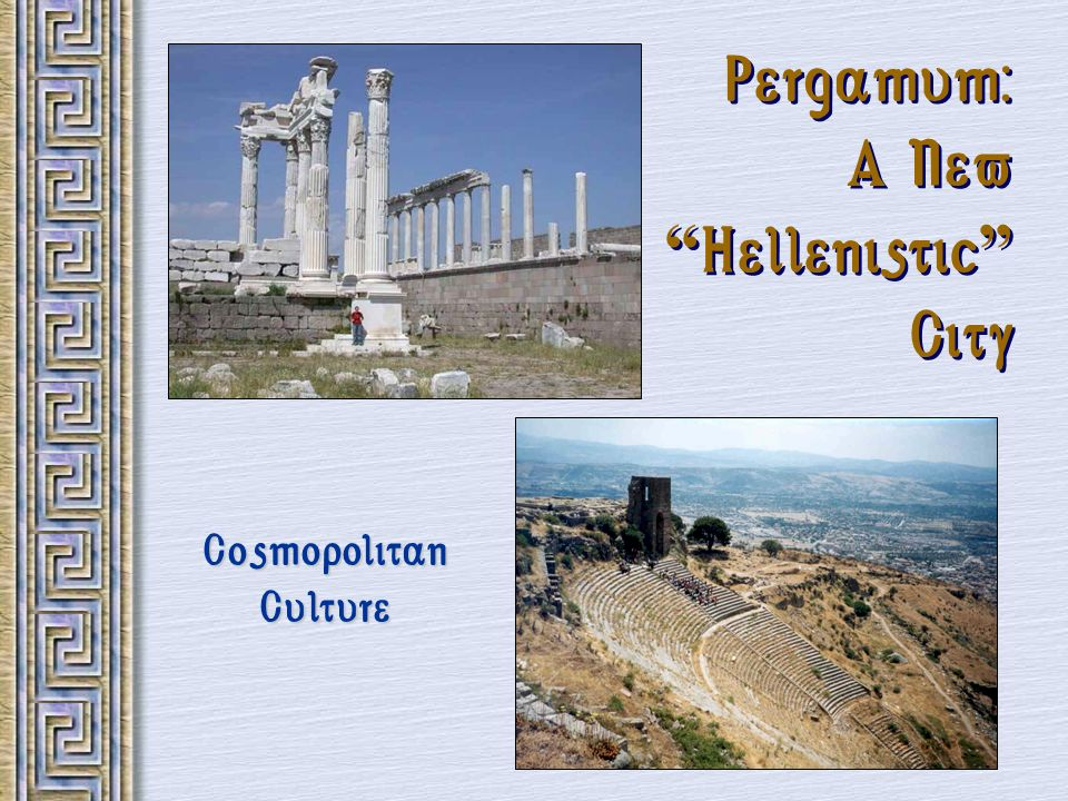 Pergamum: A New Hellenistic City