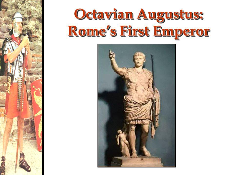 Octavian Augustus: Rome's First Emperor