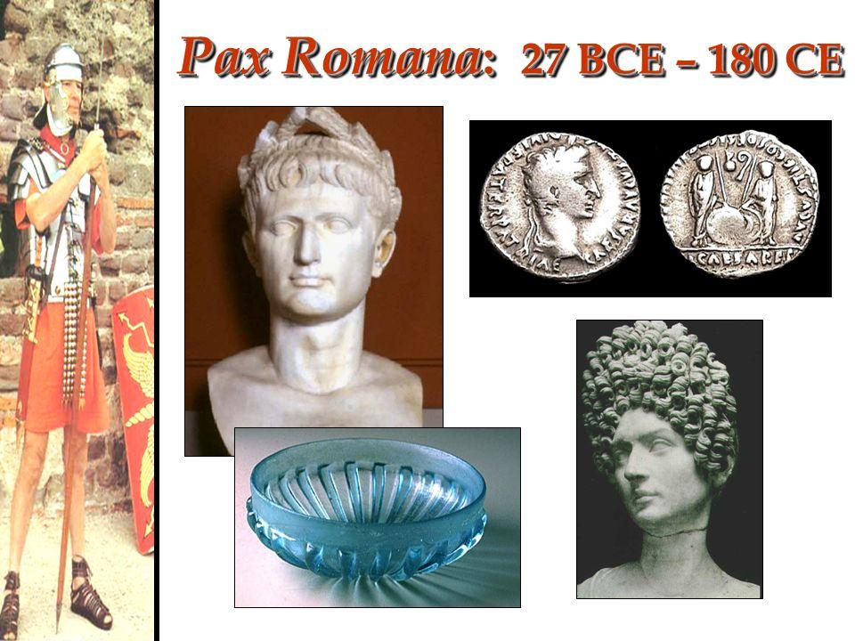 Pax Romana: 27 BCE – 180 CE