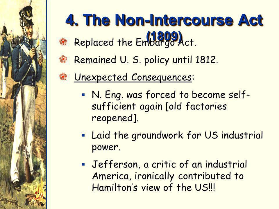 4. The Non-Intercourse Act (1809)