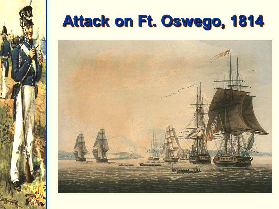 Attack on Ft. Oswego, 1814