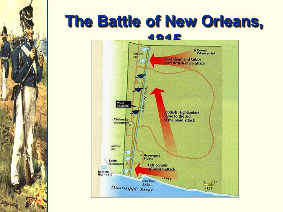 The Battle of New Orleans, 1815