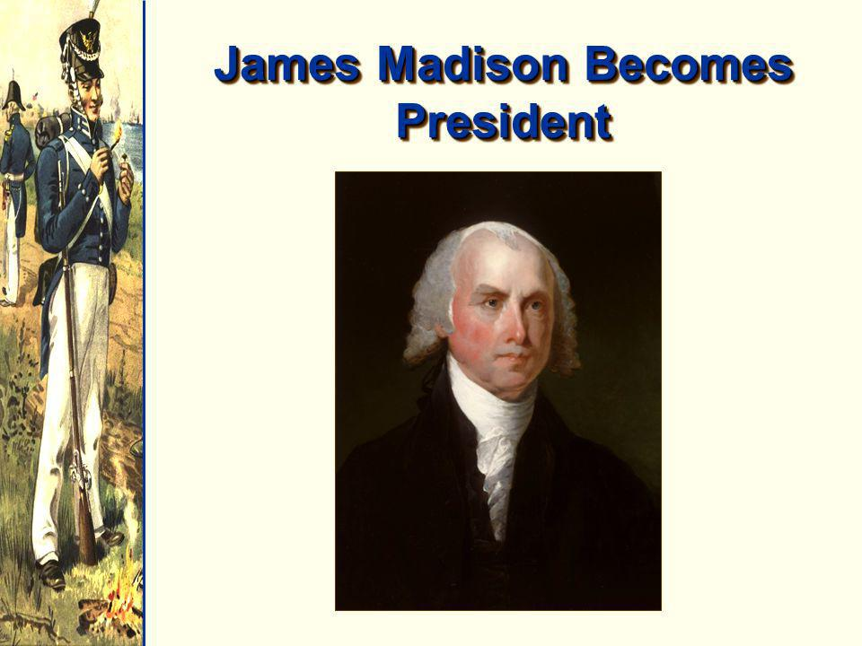 James Madison Becomes President
