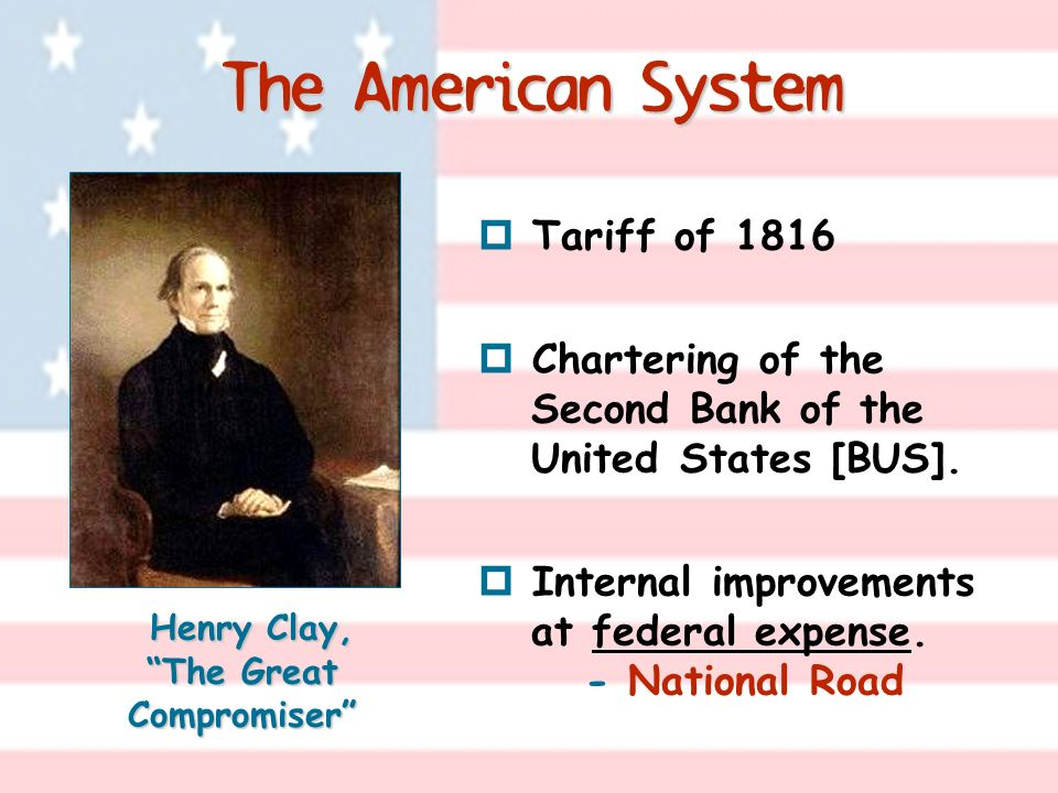 Henry Clay, The Great Compromiser