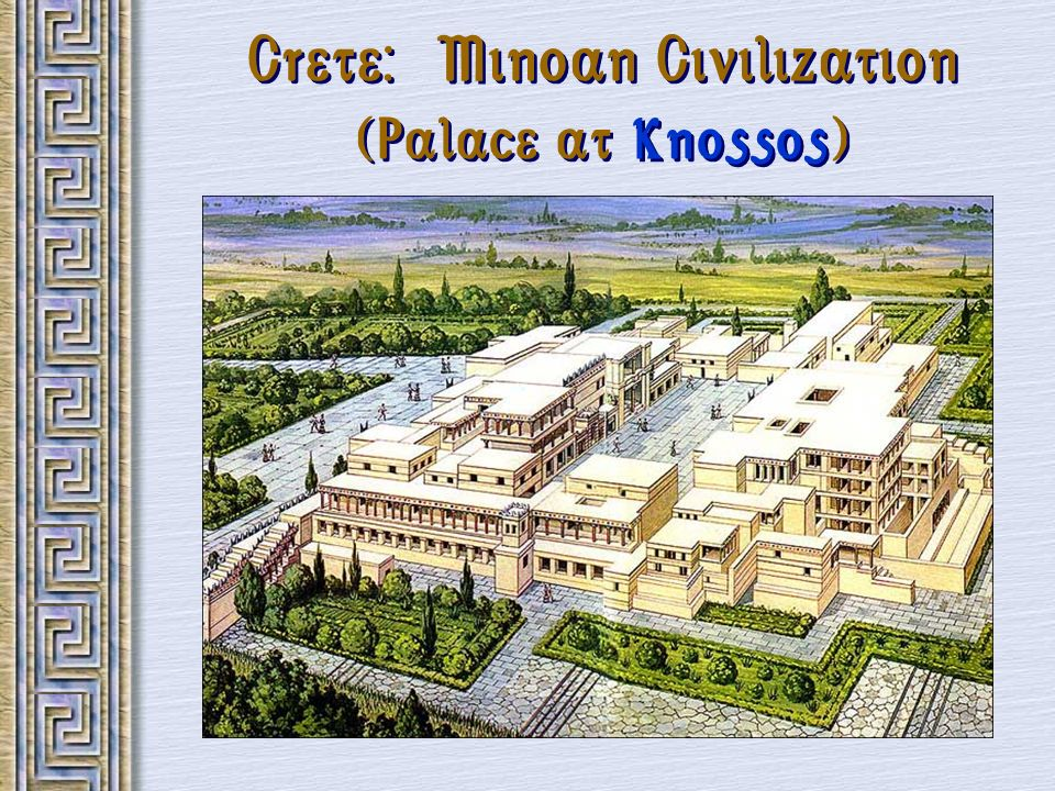 Crete: Minoan Civilization (Palace at Knossos)