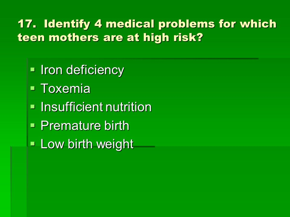 Insufficient nutrition Premature birth Low birth weight