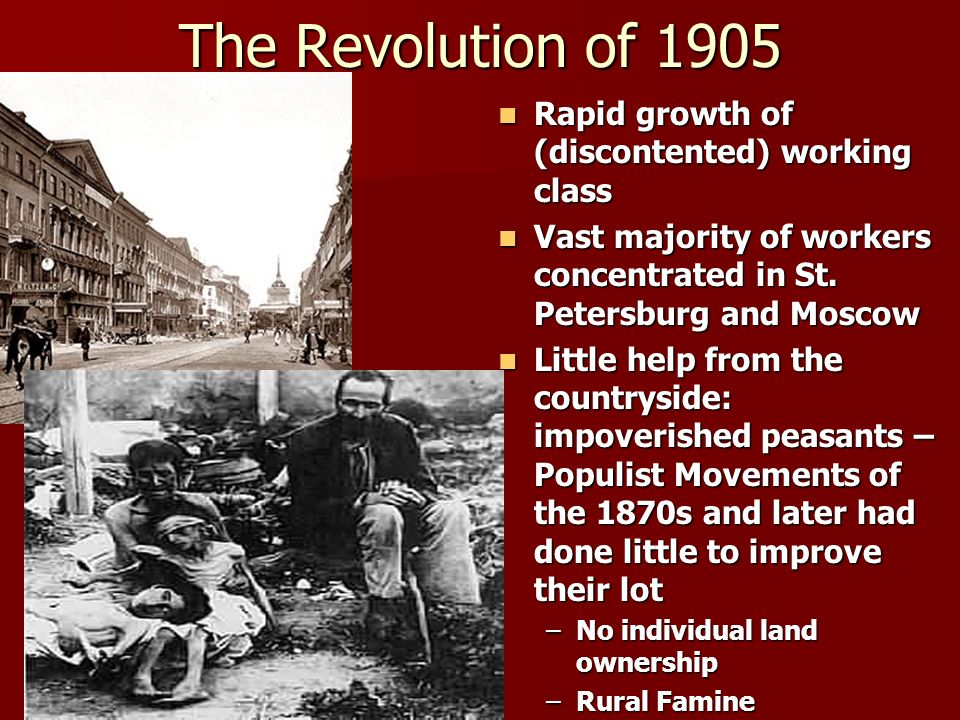The Revolution of 1905 Rapid growth of (discontented) working class