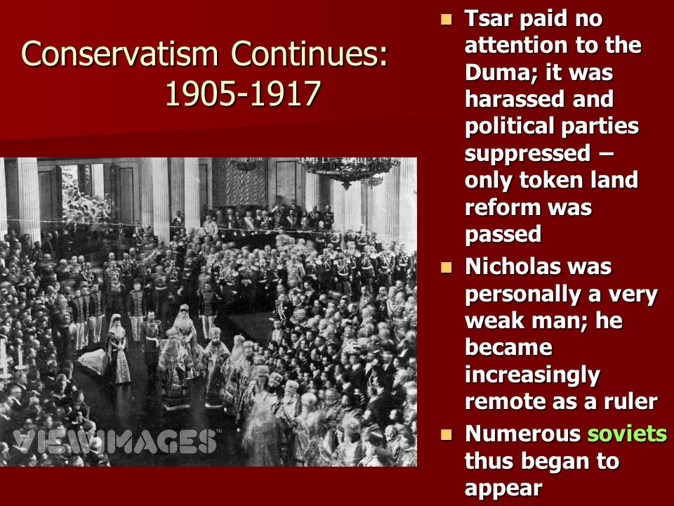 Conservatism Continues: 1905-1917