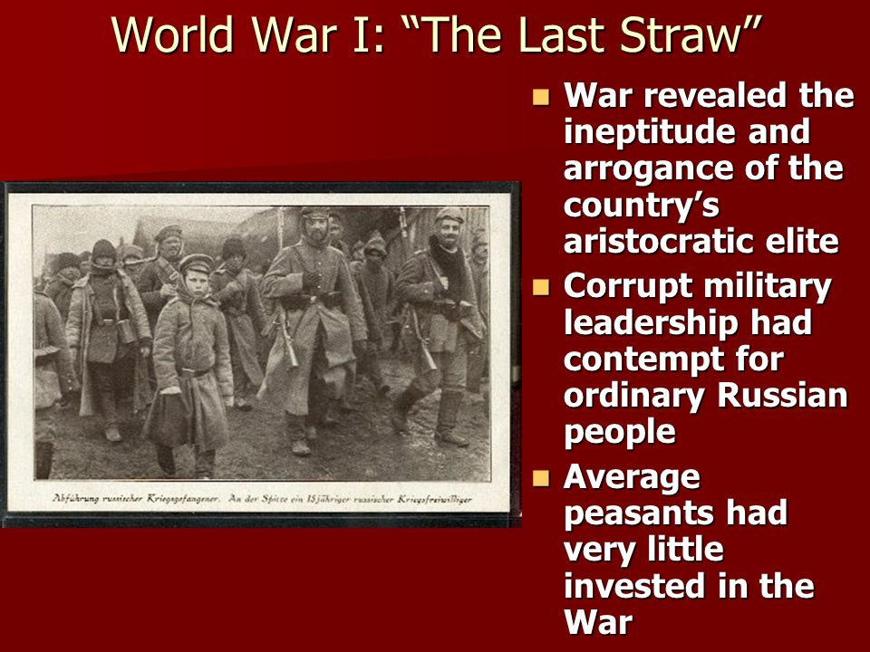 World War I: The Last Straw