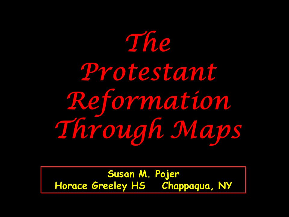 The Protestant Reformation Through Maps