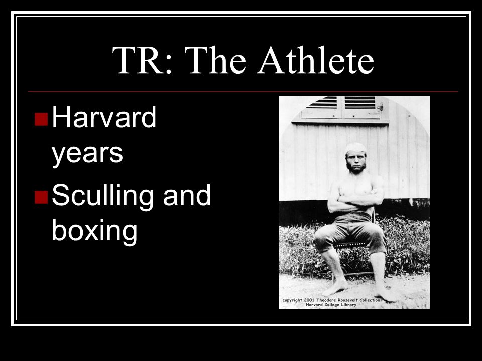 TR: The Athlete Harvard years Sculling and boxing