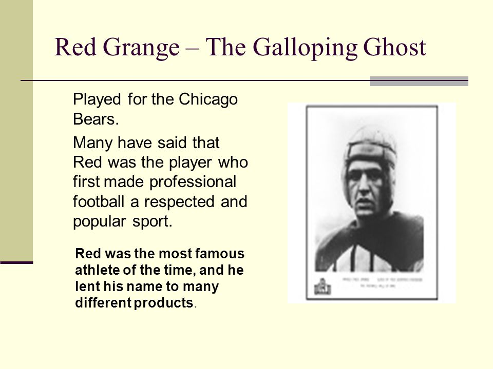 Red Grange – The Galloping Ghost