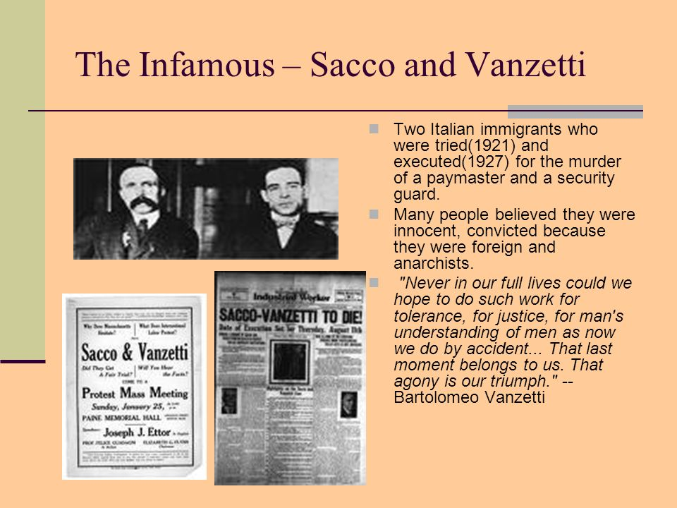 The Infamous – Sacco and Vanzetti