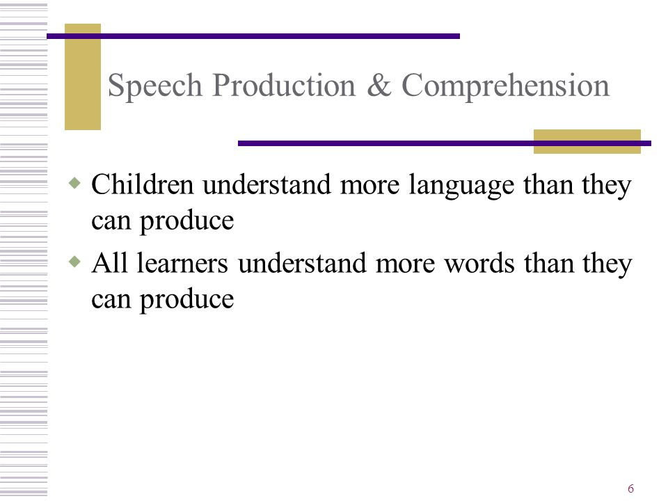 Speech Production & Comprehension