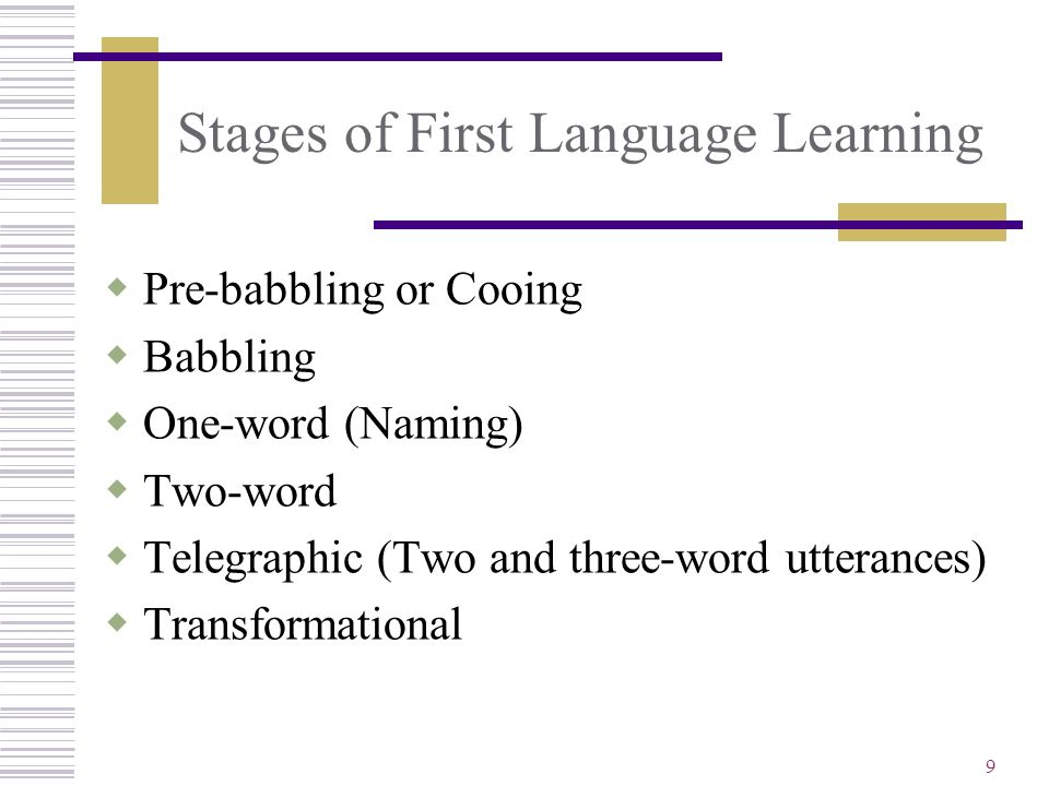 Stages of First Language Learning