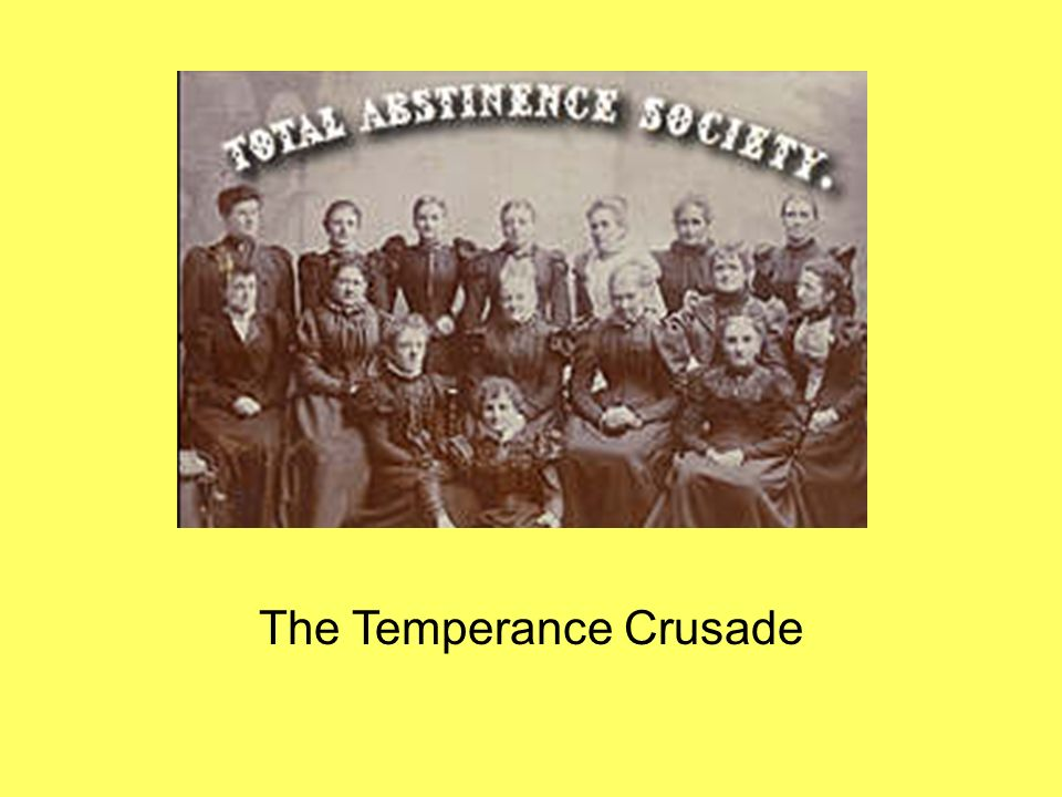 The Temperance Crusade