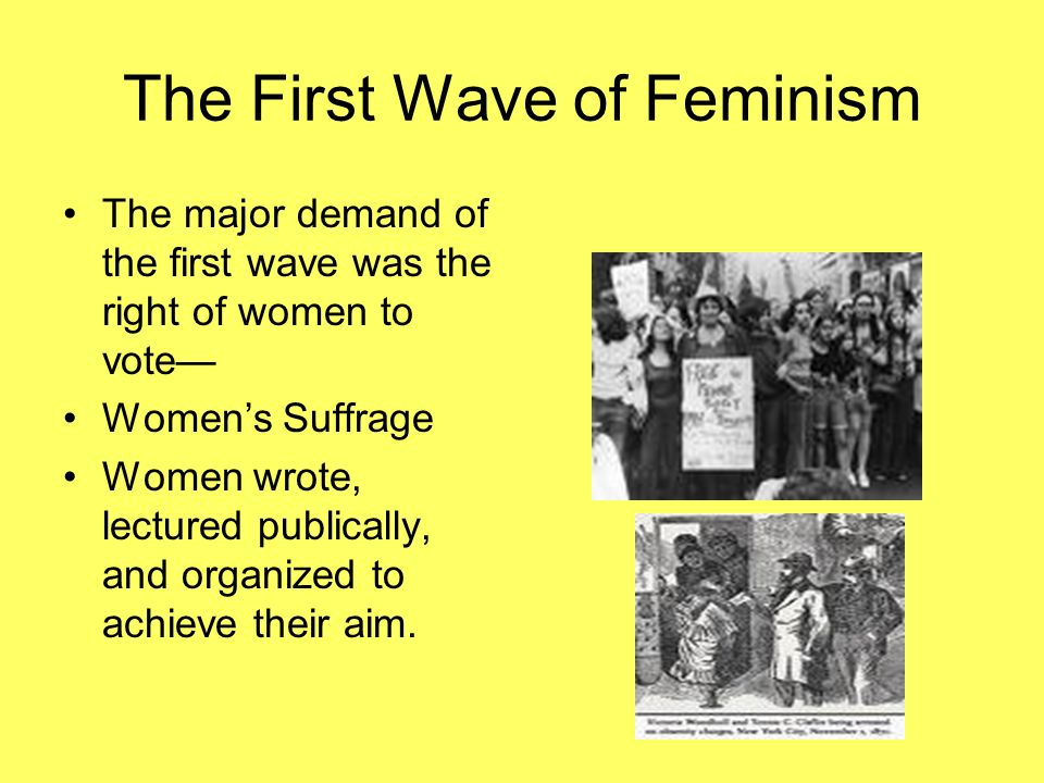 The First Wave of Feminism