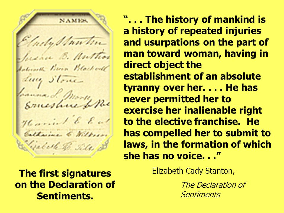 The first signatures on the Declaration of Sentiments.