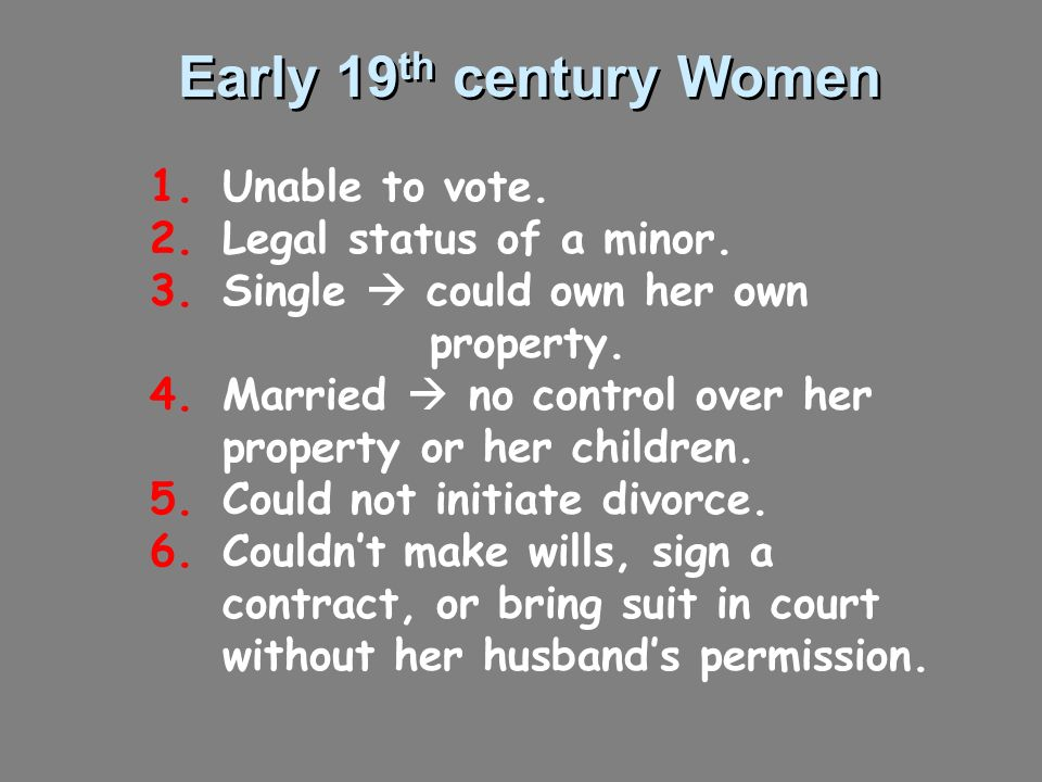 Early 19th century Women Unable to vote. Legal status of a minor.