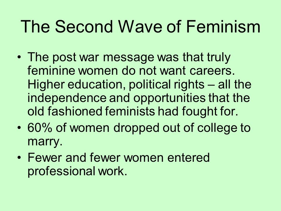 The Second Wave of Feminism