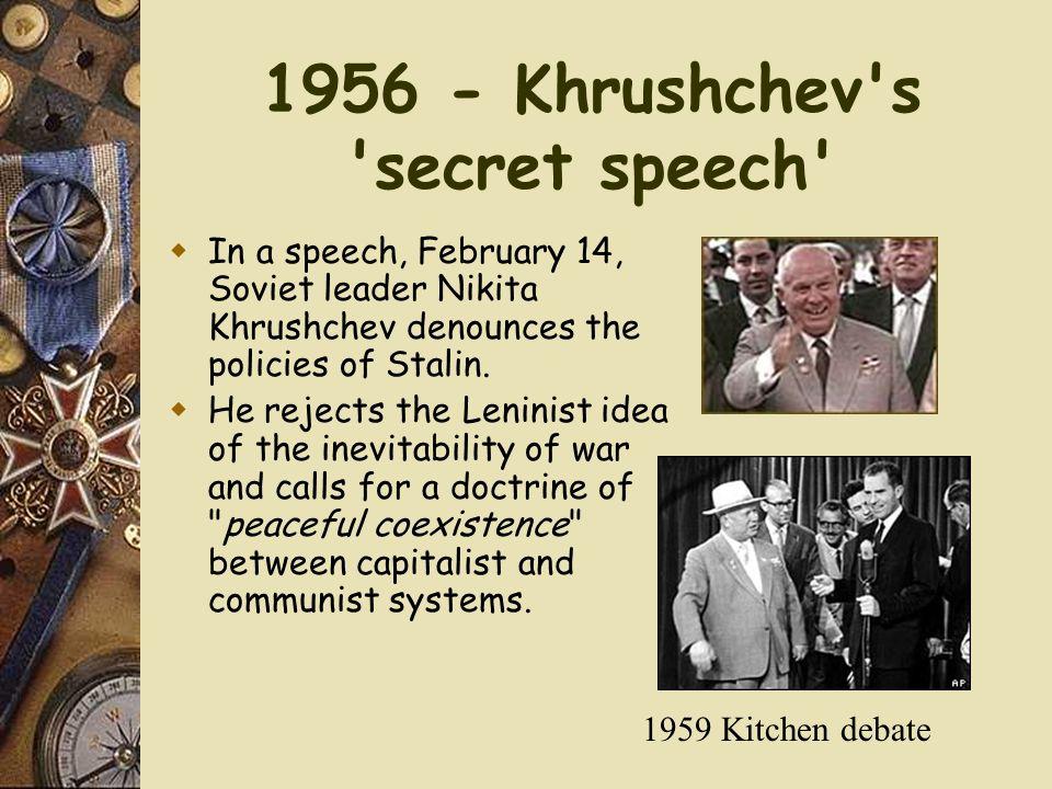 1956 - Khrushchev s secret speech