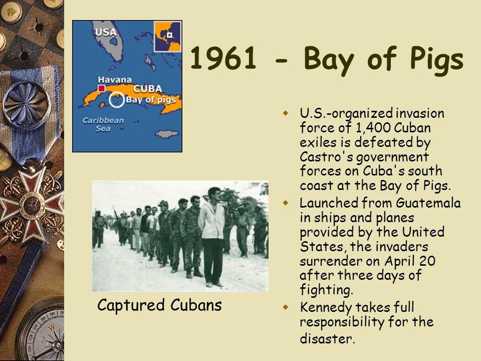 1961 - Bay of Pigs Captured Cubans