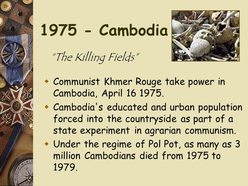 1975 - Cambodia The Killing Fields