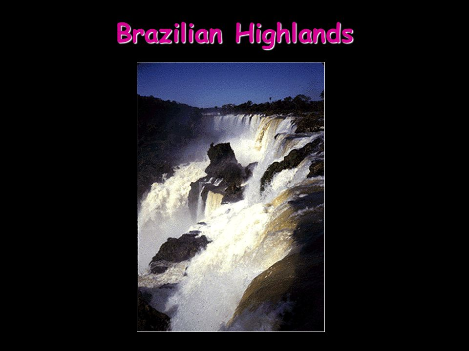 Brazilian Highlands