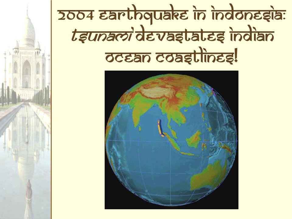 2004 Earthquake In Indonesia: Tsunami Devastates Indian Ocean Coastlines!