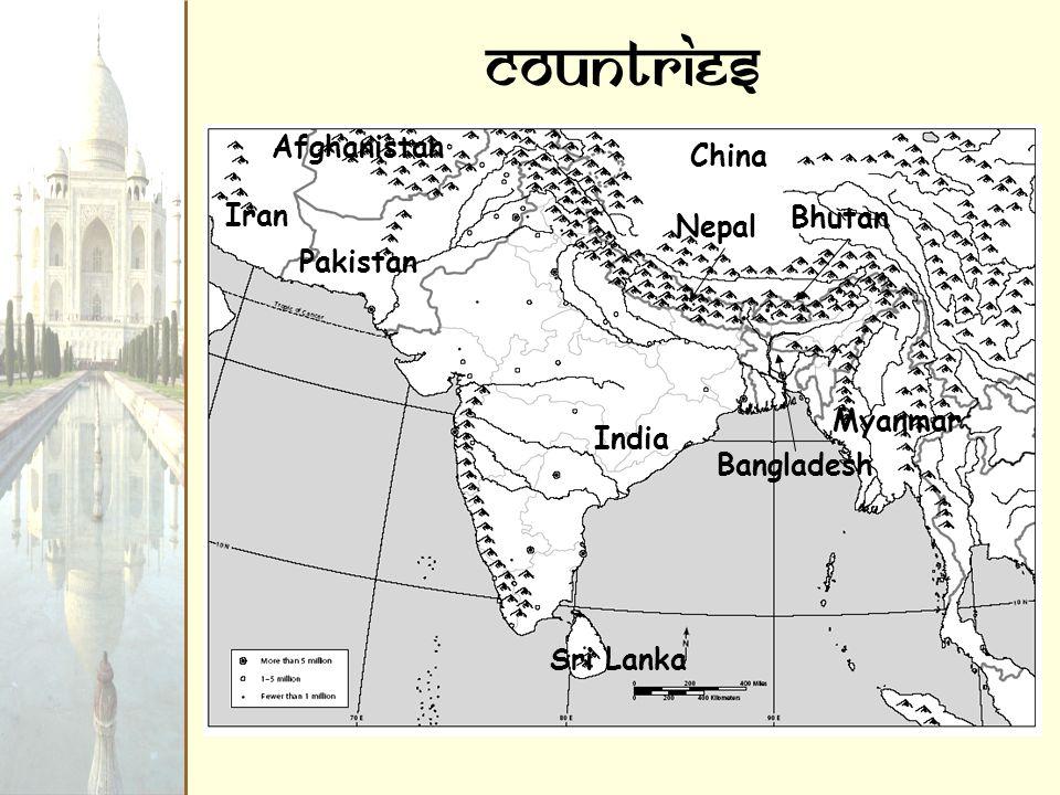 Countries Afghanistan China Iran Bhutan Nepal Pakistan Myanmar India