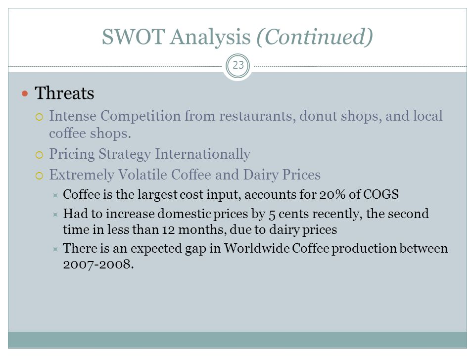 swot analysis j co donuts Pestel analysis publié le décembre dunkin' donuts' espresso beans are 100% fair trade certified™ and selected from only the finest swot analysis.