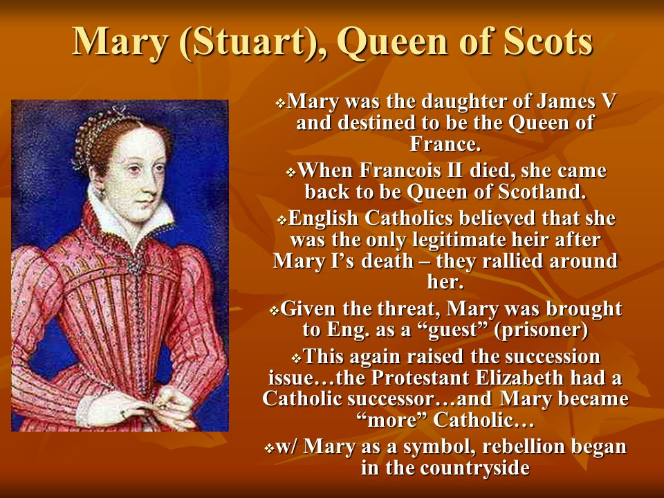 Mary (Stuart), Queen of Scots