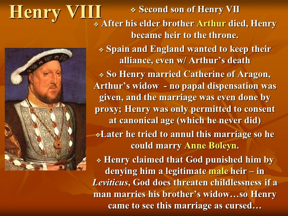 Henry VIII Second son of Henry VII