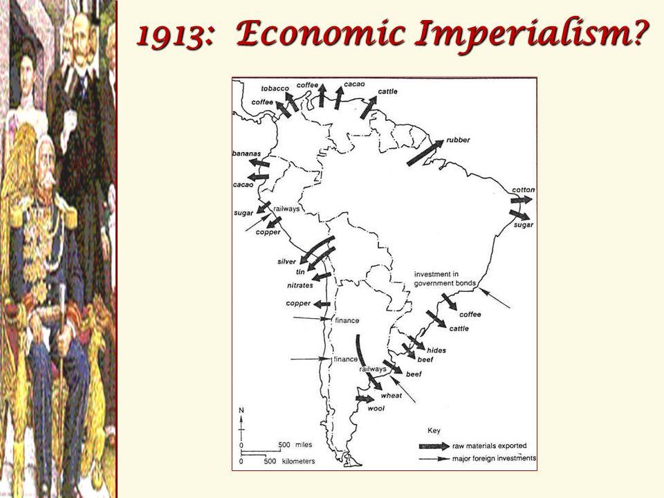 1913: Economic Imperialism