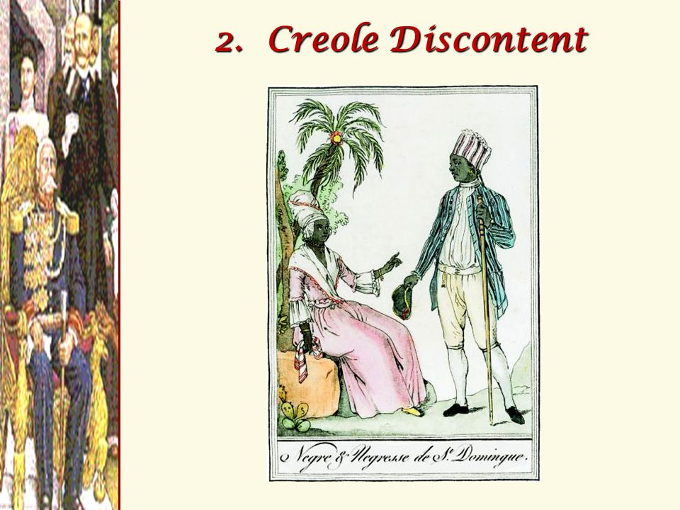 2. Creole Discontent