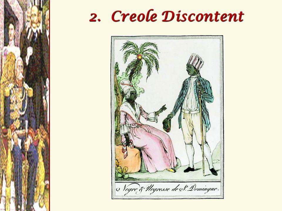 2. Creole Discontent