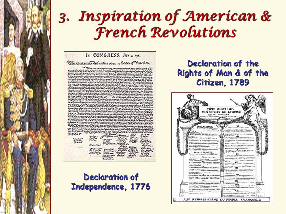 3. Inspiration of American & French Revolutions