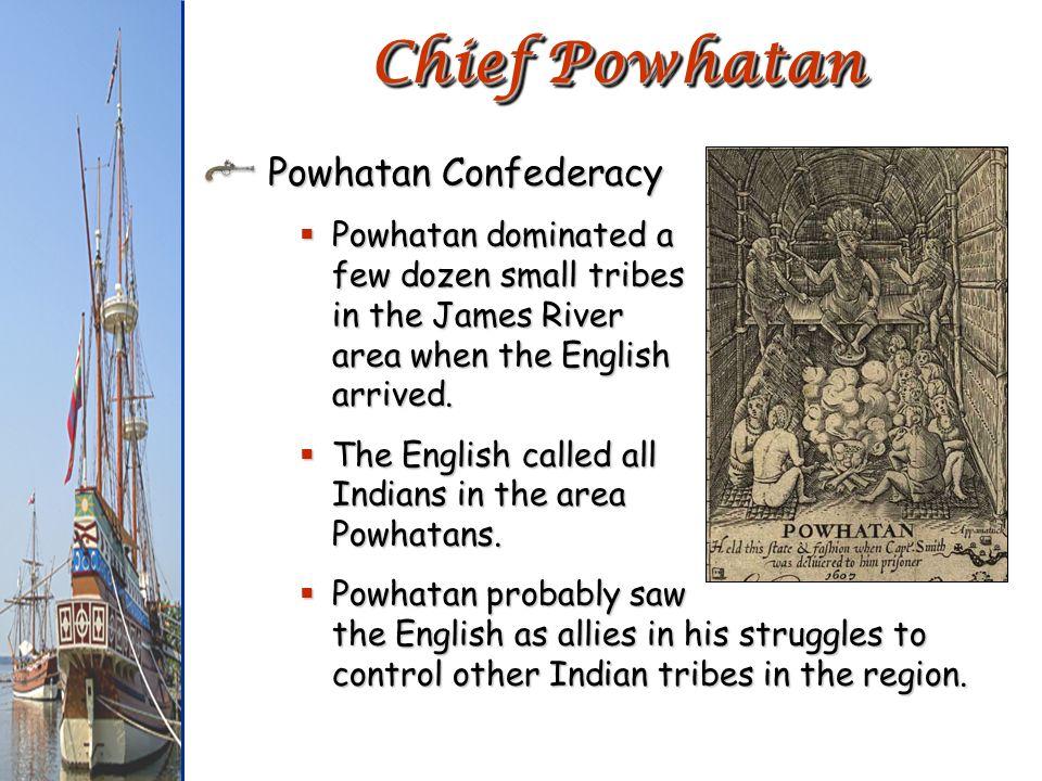Chief Powhatan Powhatan Confederacy