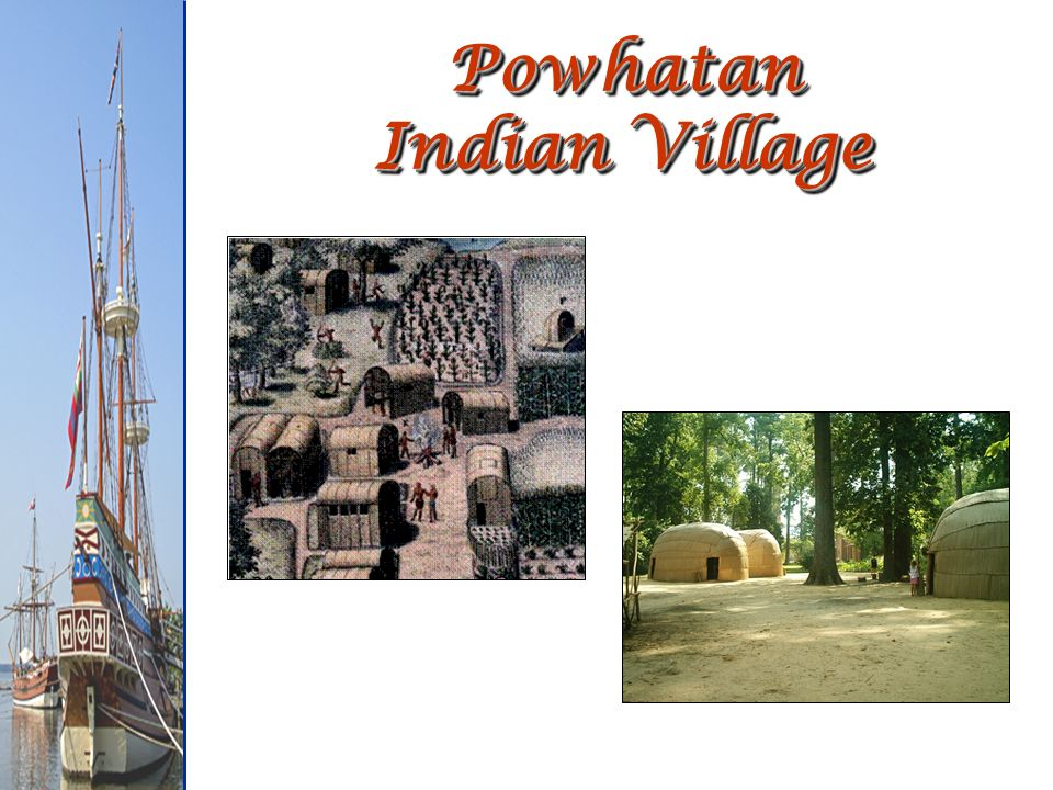 Powhatan Indian Village
