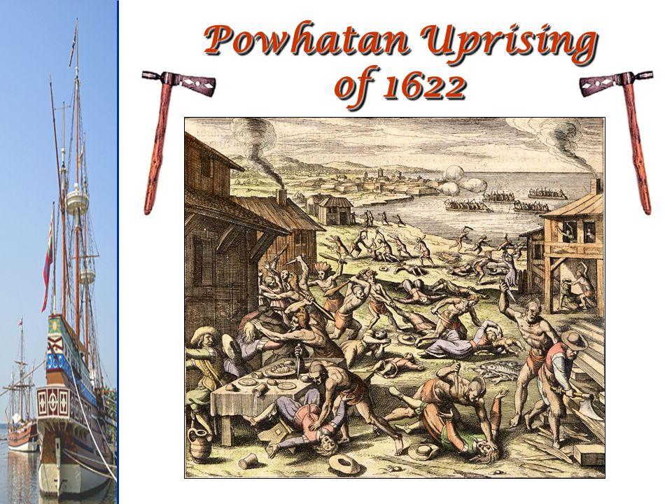 Powhatan Uprising of 1622