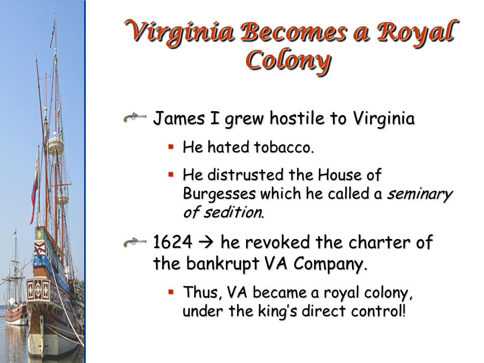 Virginia Becomes a Royal Colony