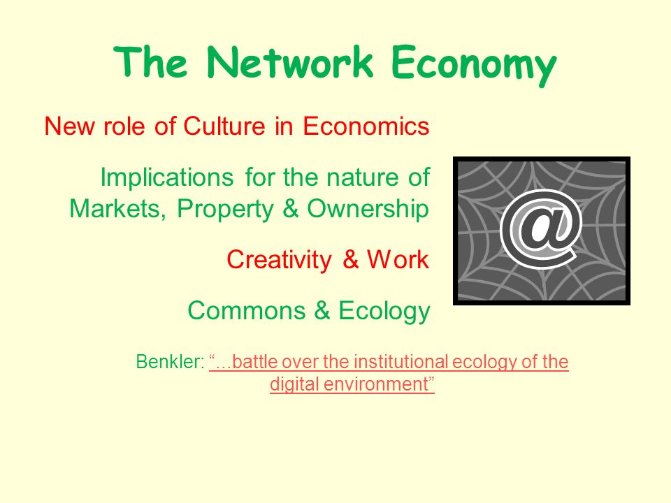 Benkler: ...battle over the institutional ecology of the