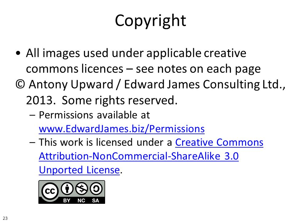Copyright All images used under applicable creative commons licences – see notes on each page.